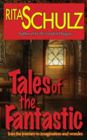 Rita Schulz - Book: Tales of The Fantastic