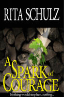 Rita Schulz - Book: A Spark of Courage